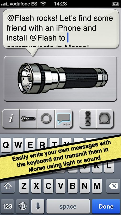 Easily write your own messages with the keyboard and transmit them in Morse using light or sound